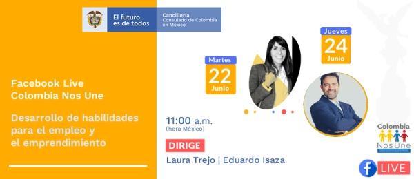 El Consulado de Colombia en Ciudad de México invita a la charla virtual Desarrollo de habilidades para el empleo y el emprendimiento, los días 22 y 24 de junio de 2021