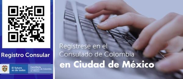 Regístrese en el Consulado de Colombia en Ciudad en México